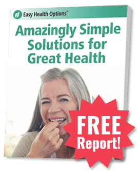 FREE Report: Amazingly Simple Solutions for Great Health